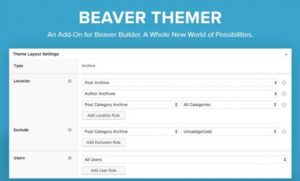 Beaver Themer – A WordPress Theme Builder Addon For...